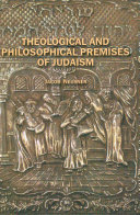 Theological and Philosophical Premises of Judaism Israel To Be Unique Among The Nations