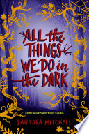 All the Things We Do in the Dark Book PDF