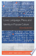 Love Language Place And Identity In Popular Culture