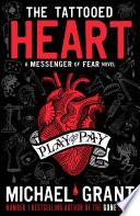 The Tattooed Heart  A Messenger of Fear Novel