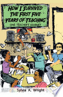 How I Survived the First Five Years of Teaching