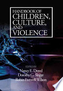 Handbook of Children  Culture  and Violence