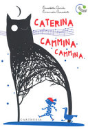 Caterina cammina cammina