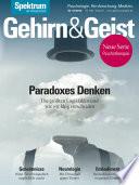 Gehirn&Geist 7/2018 Paradoxes Denken