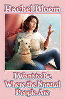 Book I Wanna Be Where the Normal People Are