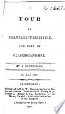 A tour in Monmouthshire and part of Glamorganshire  By a Gentleman  in July  1806