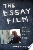 The Essay Film Emerged As The Most Interesting Exciting