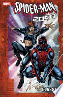 Spider-Man 2099 Classic Vol. 4 : brother gabriel knows his secret, and spider-man 2099's...