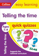 Telling the Time Quick Quizzes Ages 7 9