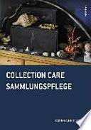 Collection Care Sammlungspflege