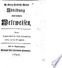 M. Georg Friedrich Meiers Abbildung eines wahren Weltweisen