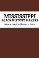 Mississippi Black History Makers