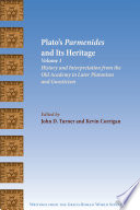 Plato s Parmenides and Its Heritage
