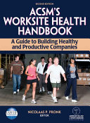 ACSM s Worksite Health Handbook
