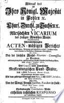 Abdruck des an Ihro K. Maj. in Pohlen ... abgestatteten Berichts von dem Ursprung ... derer zwischen ienen Landständen in Meklenburg entstandenen Streitigkeiten
