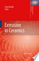 Extrusion in Ceramics