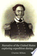Narrative Of The United States Exploring Expedition During The Years 1838 1839 1840 1841 1842