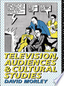 Television  Audiences and Cultural Studies