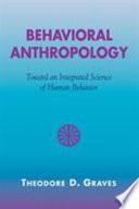 Behavioral Anthropology