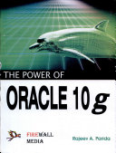 The Power of Oracle 10g