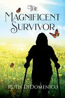 The Magnificent Survivor