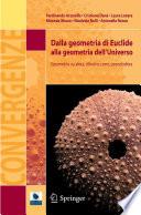 Dalla geometria di Euclide alla geometria dell Universo