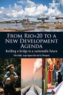 From Rio 20 to a New Development Agenda