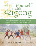 Heal Yourself with Qigong