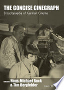 The Concise Cinegraph : specialists and enthusiasts. first published...