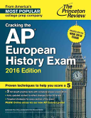 Cracking the AP European History Exam  2016 Edition