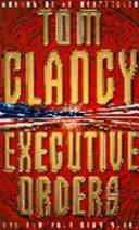 . Executive Orders .
