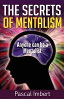 The Secrets Of Mentalism