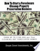 How to Start a Foreclosure Cleanup Property Preservation Business