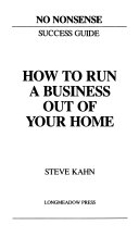 . How to Run a Business Out of Your Home .