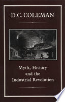 Myth  History and the Industrial Revolution