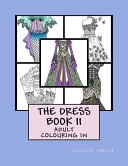 The Dress Book II : you! pretty dress designs for the fashionista to...