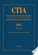 CTIA: Consolidated Treaties and International Agreements 2012