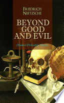 BEYOND GOOD AND EVIL (Modern Philosophy Series)