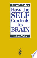 How The Self Controls Its Brain