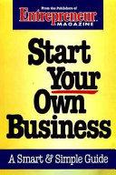 Entrepreneur Magazine s Start Your Own Business