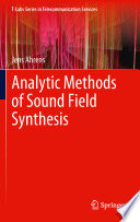Analytic Methods Of Sound Field Synthesis book