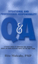 Situational and Professional Responsibility Q   A