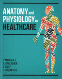 Anatomy and Physiology for Healthcare