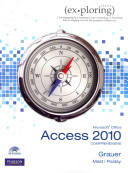Exploring Microsoft Office Access 2010  Comprehensive with Access Code