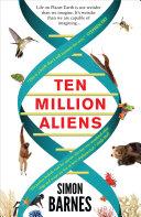 Ten Million Aliens Imagine It S Weirder Than We Are