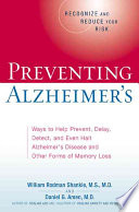 Preventing Alzheimer's : alzheimer's disease and related disorders, combining effective...