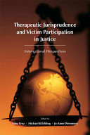 Therapeutic Jurisprudence and Victim Participation in Justice