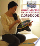 Anna Maria s Needleworks Notebook