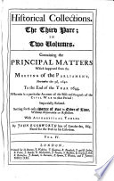 Containing the Principal Matters Which happened from the Meeting of the Parliament  November the 3d  1640  To the End of the Year 1644  Wherein is a particular Account of the Rise and Progress of the Civil War to that Period