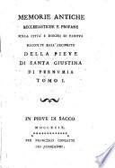 Memorie antiche ecclesiastiche e profane sulla citt   e diocesi di Padova